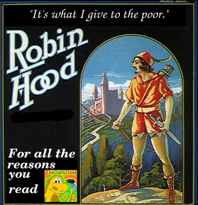 Rejected Robin Hood Endorses The Daily Dose