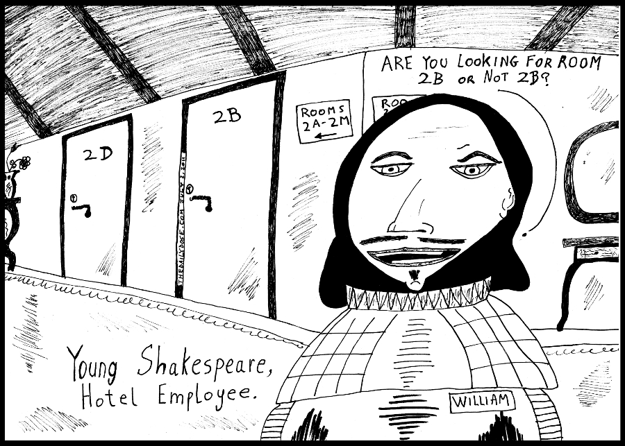 comic-2011-07-02-william-shakespeare-young-hotel-employee-asks-2b-or-not-2b.jpg