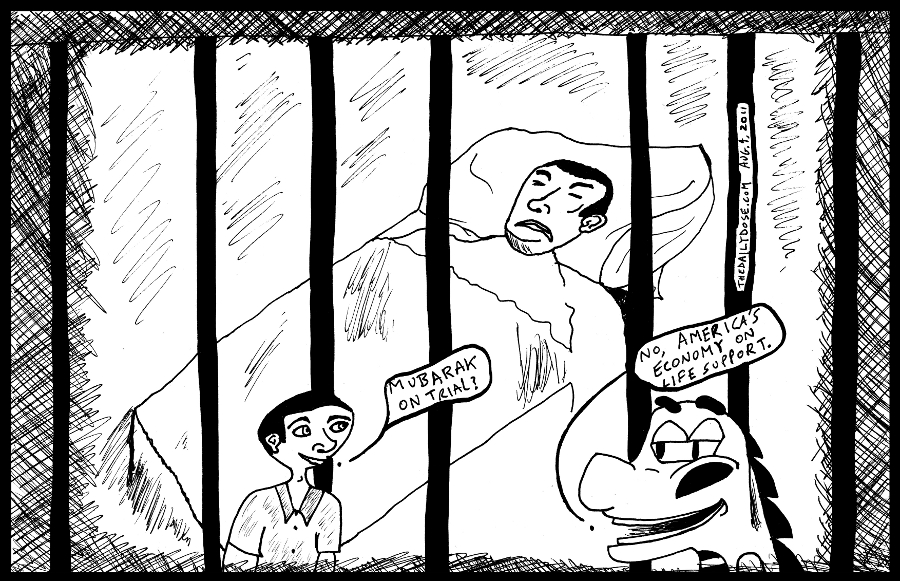 comic-2011-08-04-mubarak-on-trial-america-economy-on-life-support.jpg