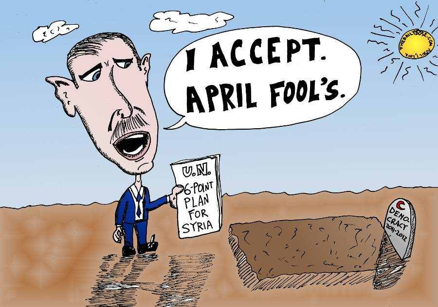 Bashar Assad Accepts The UN Plan April Fools
